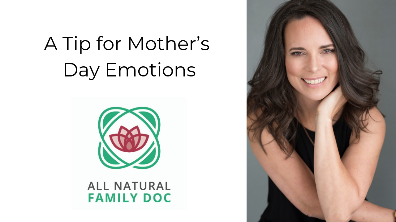 A Tip for Mother's Day Emotions